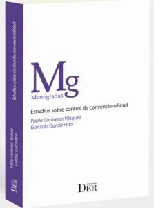 Estudios sobre control de convencionalidad, para avanzar en la pedagogía y en la dogmática jurídica